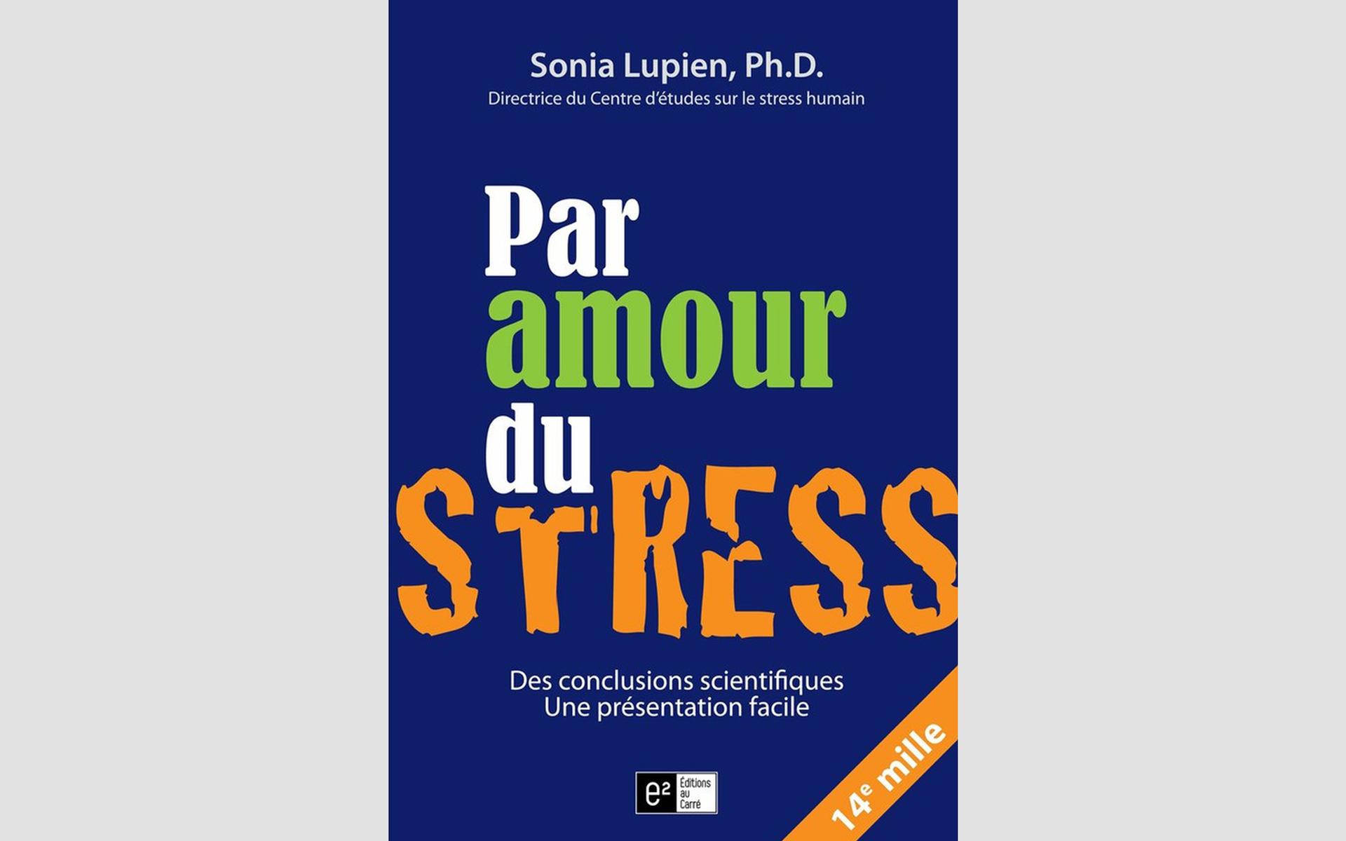 Chronique de lecture : « Par amour du stress »